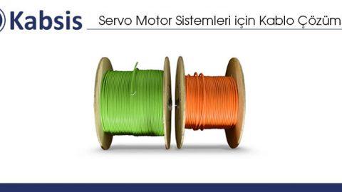 Servo Motor Sistemleri için Kablo Çözümleri